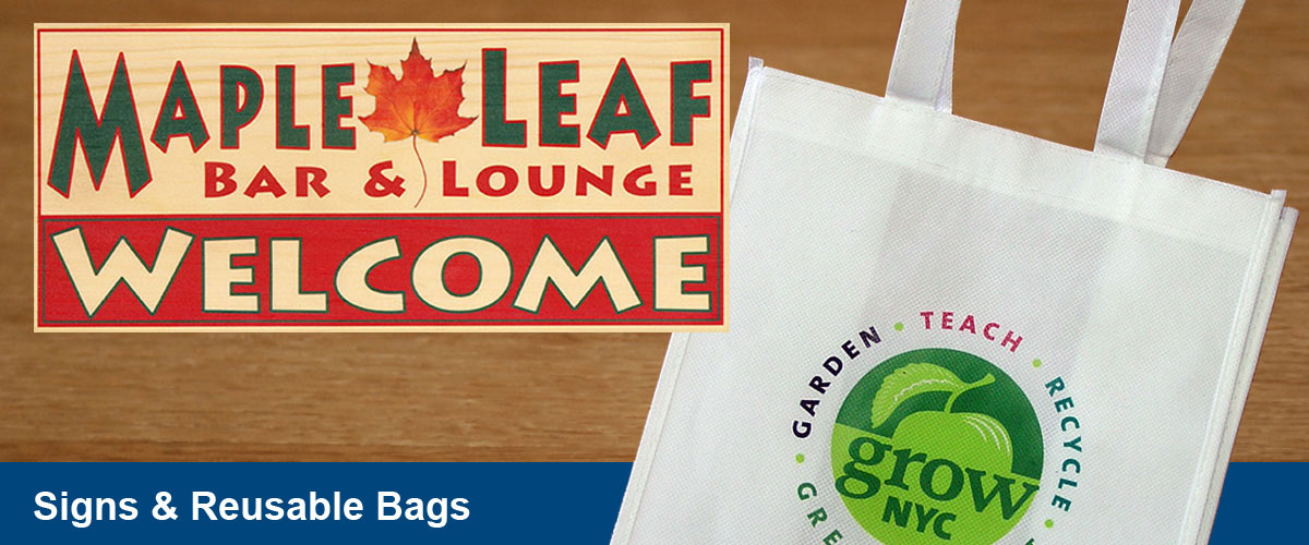 Signs & Reusable Bags